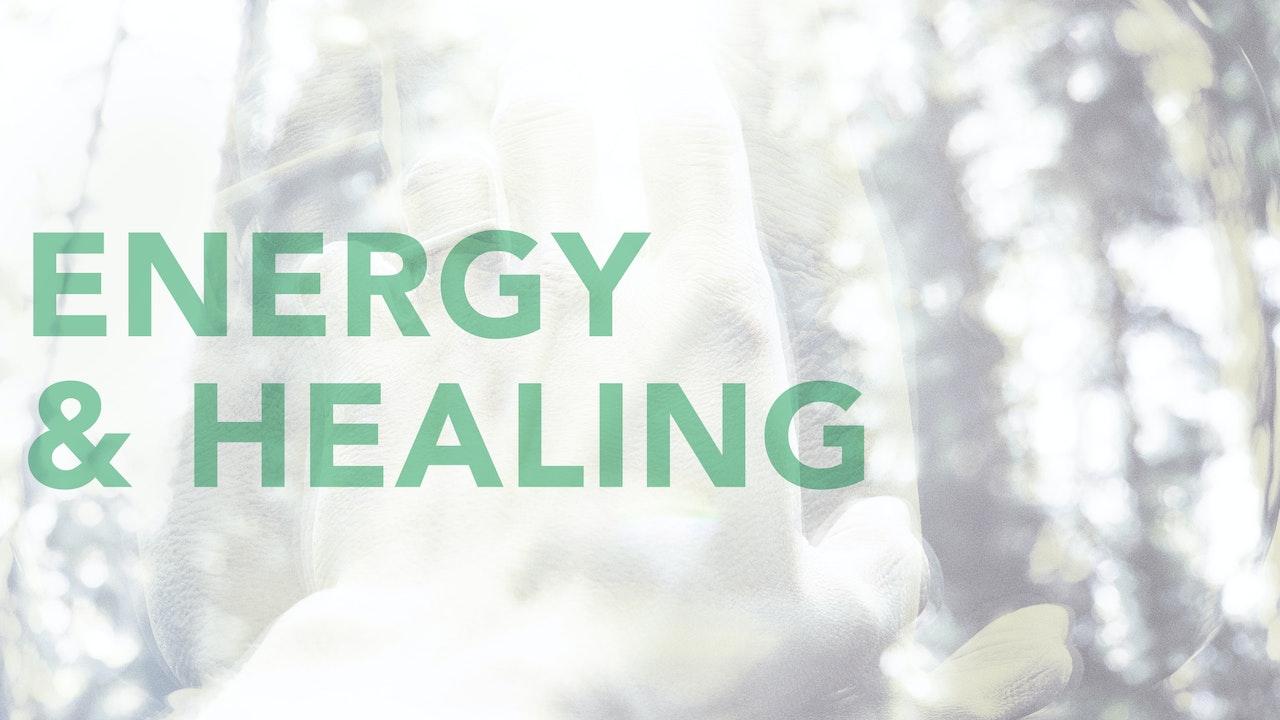 Energy & Healing