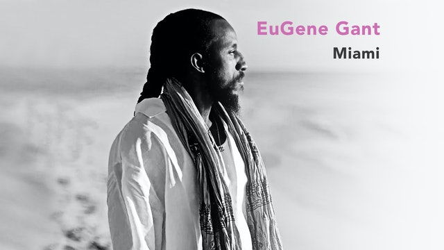 The Alchemy of Love with EuGene Gant