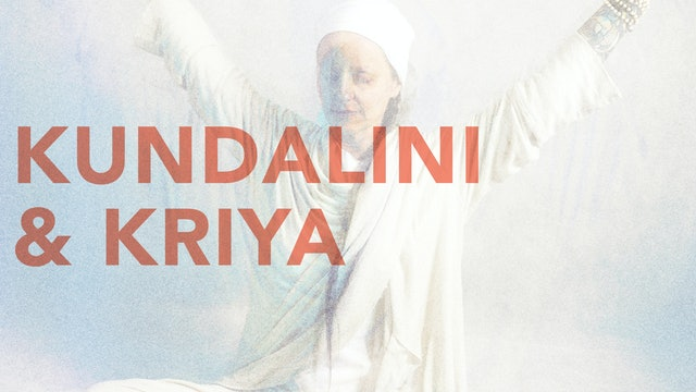 Kundalini & Kriya