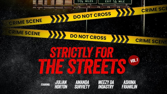Strictly For The Streets vol. 1 Movie