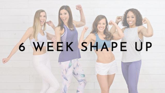 6 Week Shape Up