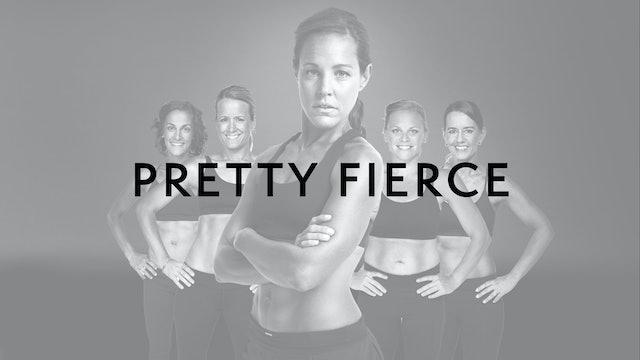 Pretty Fierce: Int/Adv Level
