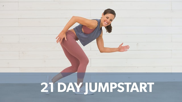 21 Day Jumpstart: Watch First