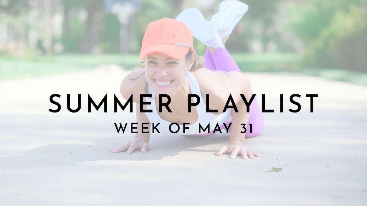 Summer Playlist: Week of May 31
