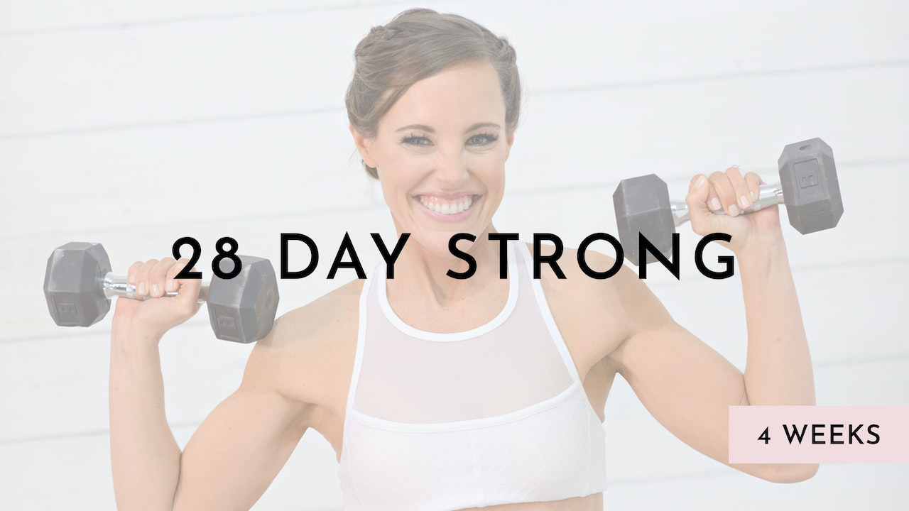 28 Day Strong