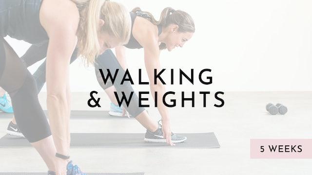 Walking & Weights: Watch First