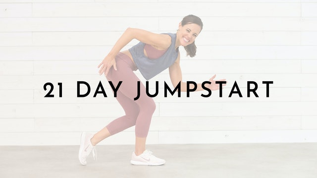21 Day Jumpstart: Watch First