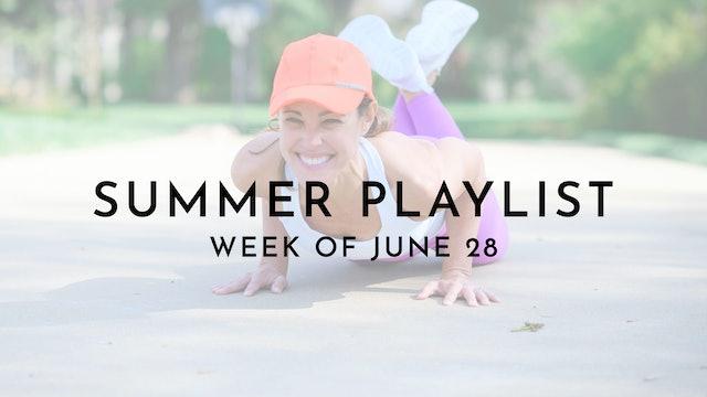 Summer Playlist: Week of June 28