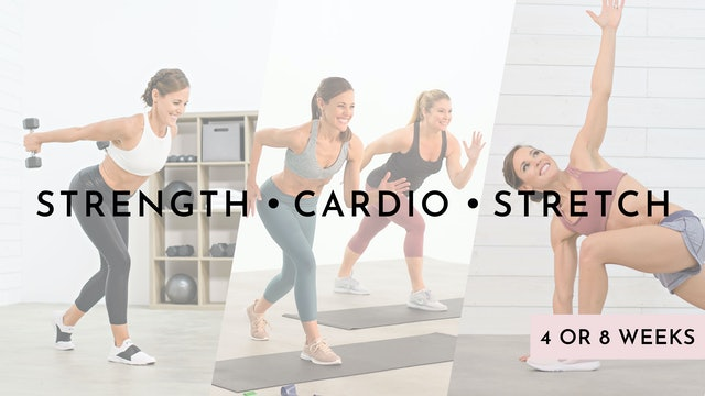 Strength - Cardio - Stretch