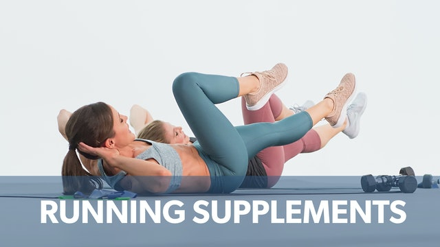 Running Supplements: Watch First