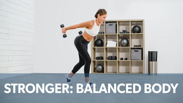 Stronger: Balanced Body (NEW)
