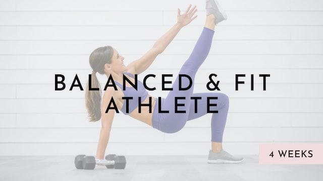 Balanced & Fit Athlete