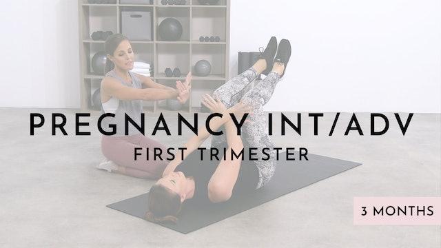 Pregnancy Intermediate/Advanced Level: 1st Trimester