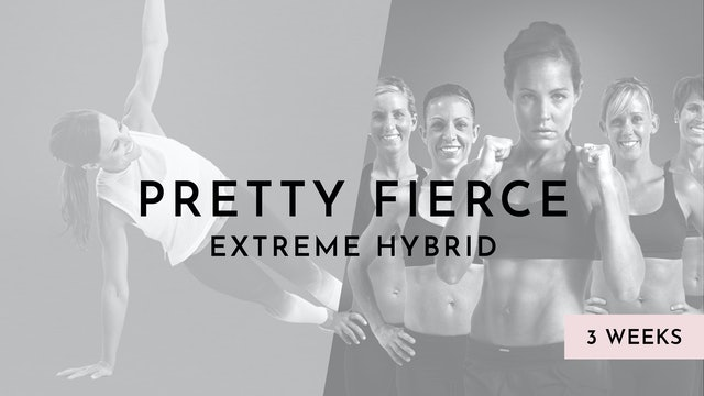 Pretty Fierce Hybrid: progressing from Sports & Movement to Extreme