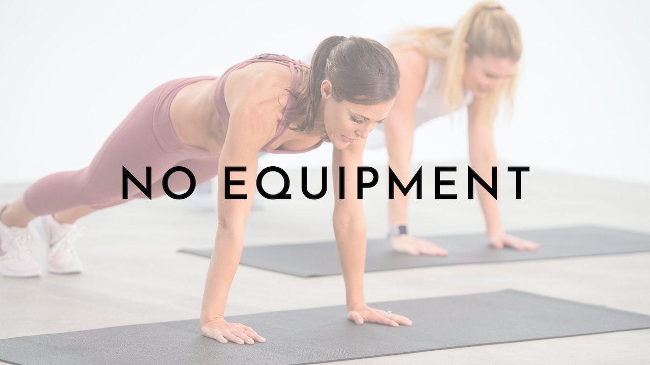 No Equipment Needed