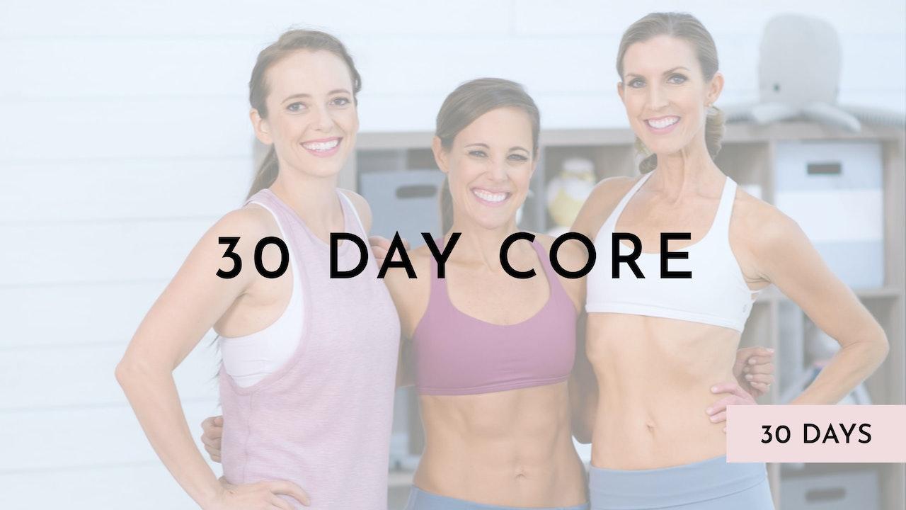 30 Day Core