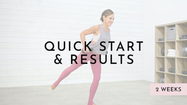Quick Start & Results: Watch First
