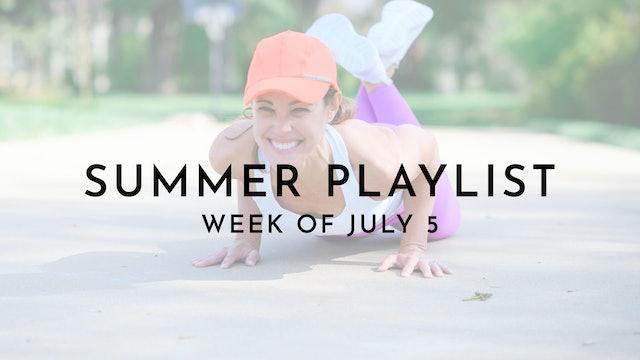 Summer Playlist: Week of July 5