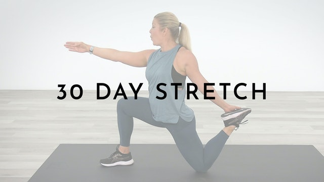 30 Day Stretch: Watch First
