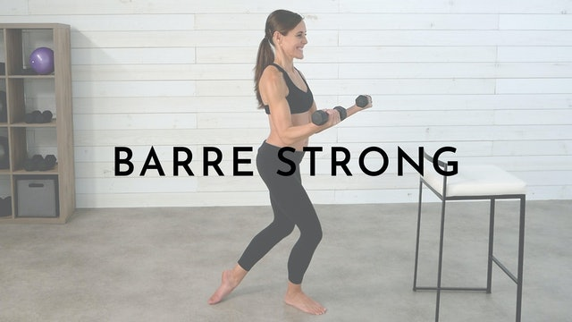 Barre Strong