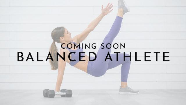 Balanced Athlete: Watch First