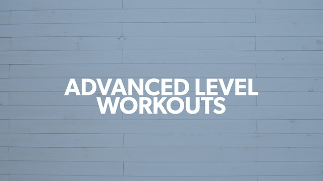 Advanced Workouts