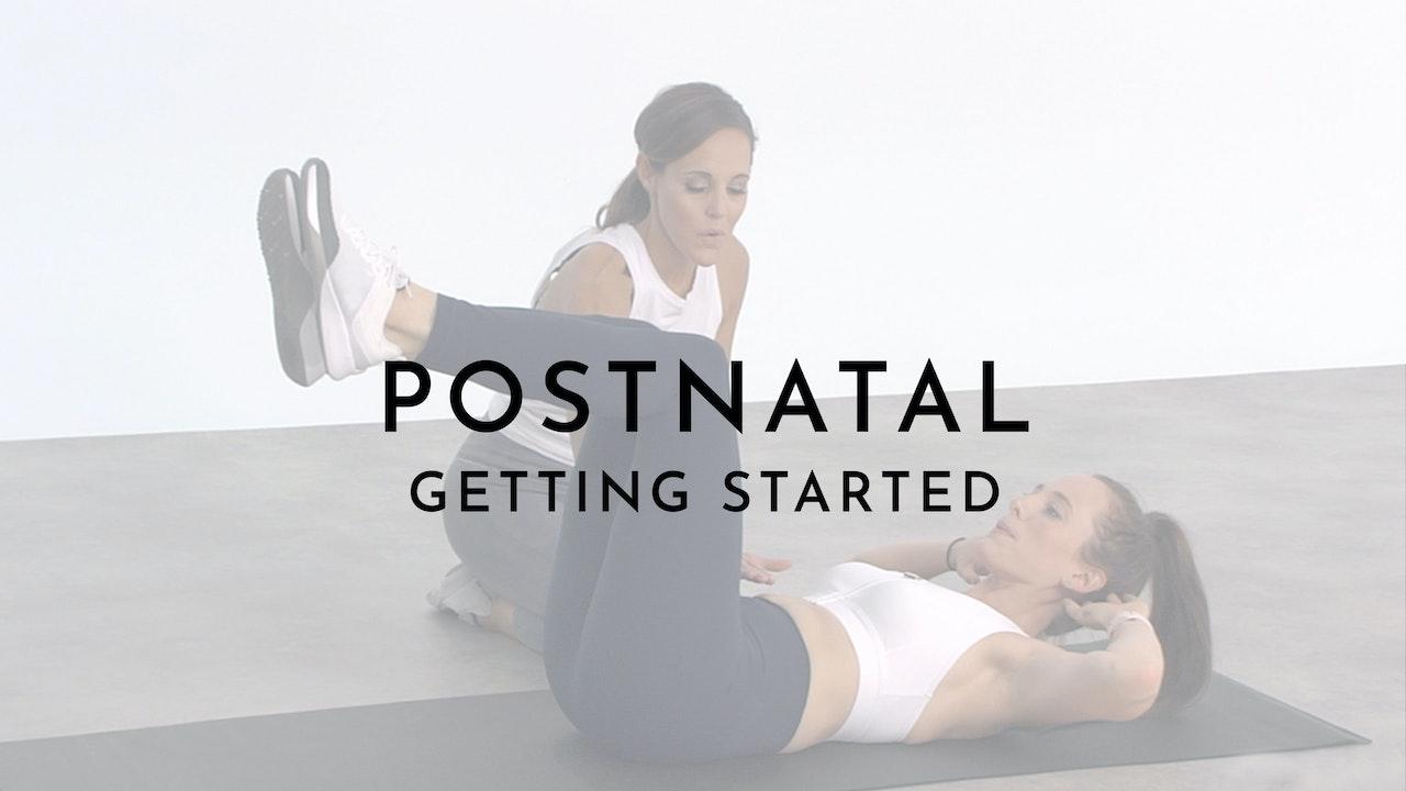 Postnatal: Getting Started