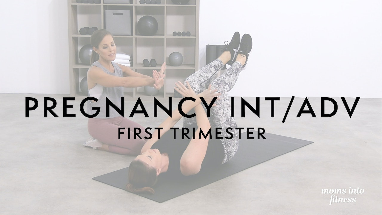 Pregnancy Intermediate/Advanced Level: 1st Trimester