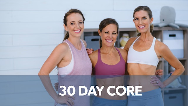 30 Day Core: Watch First