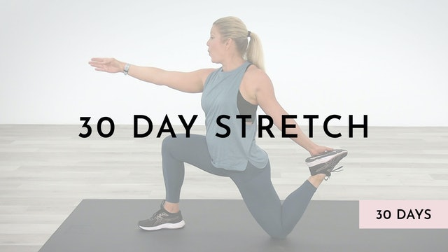 30 Day Stretch