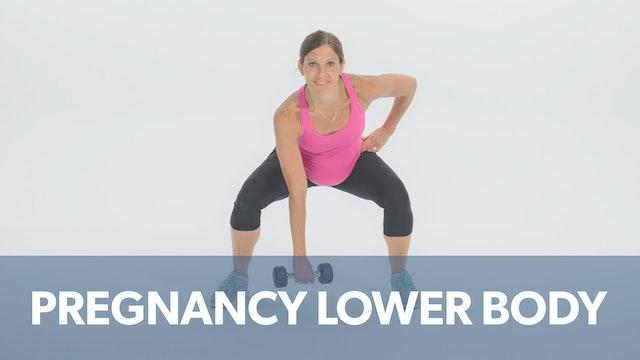 Pregnancy Advanced Lower Body