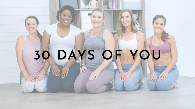 Watch First: 30 Days of You