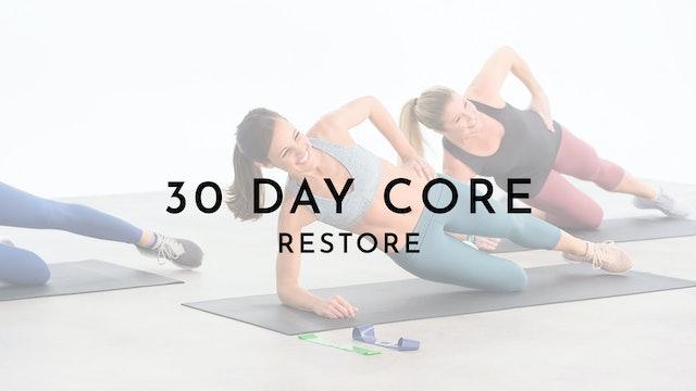30 Day Core Restore