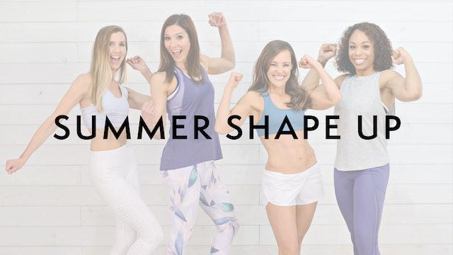 Summer Shape Up: Watch First