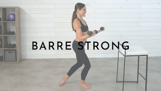 Barre Strong: Watch First