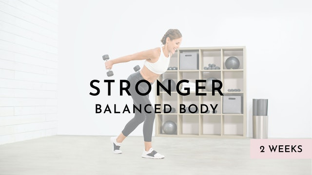 Stronger: Balanced Body