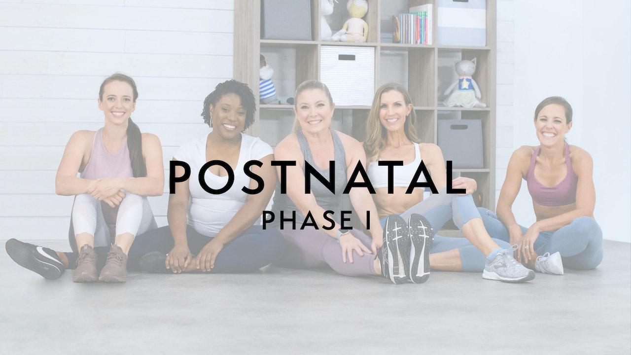 Start Here: Postnatal Phase 1