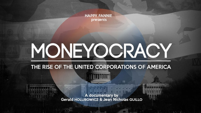 Moneyocracy, the Rise of United Corporation of America. US release