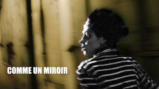 Comme un miroir