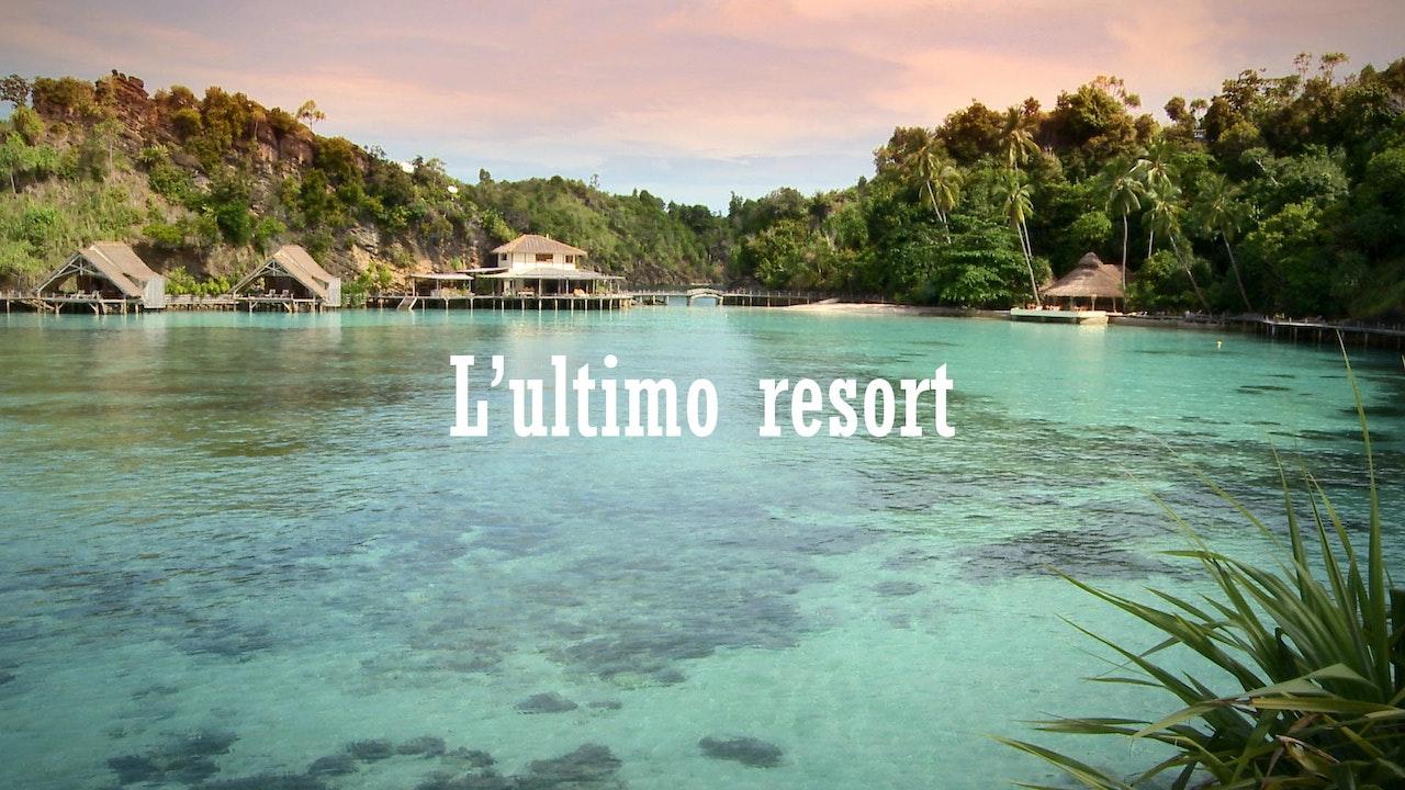 L'ultimo resort