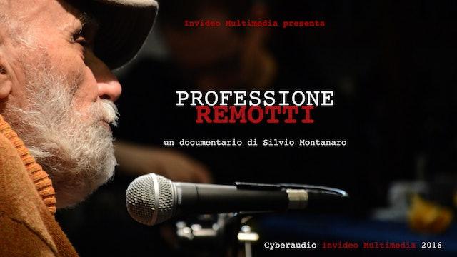 Professione Remotti