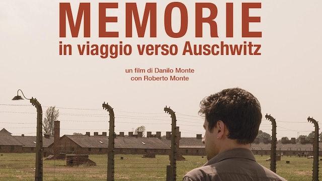 Memorie, in viaggio verso Auschwitz