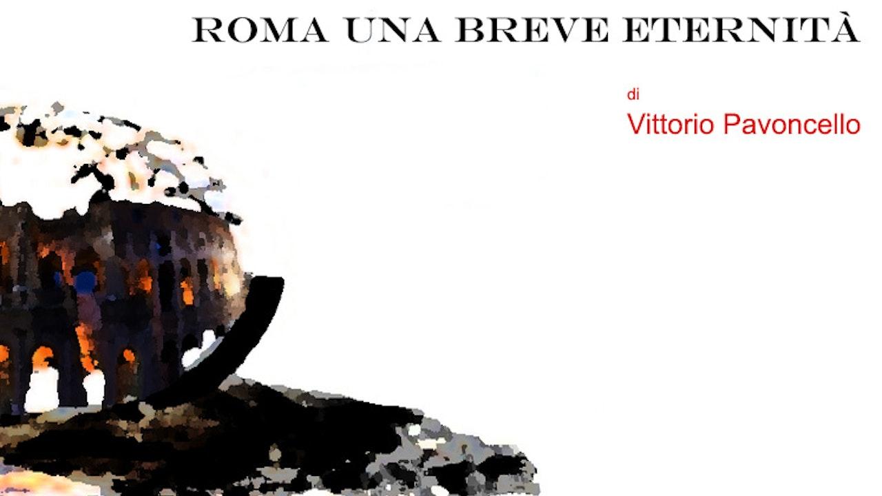 Rome, a short eternity