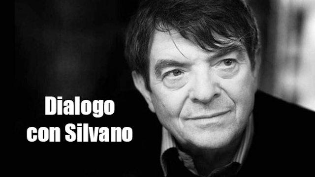 Dialogo con Silvano