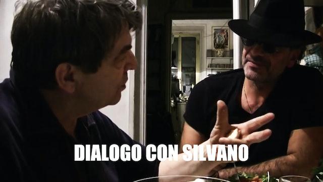 Dialogue with Silvano