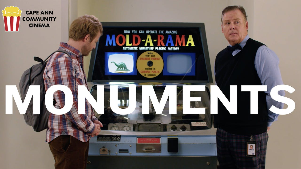 Monuments @ Cape Anne Community Cinema
