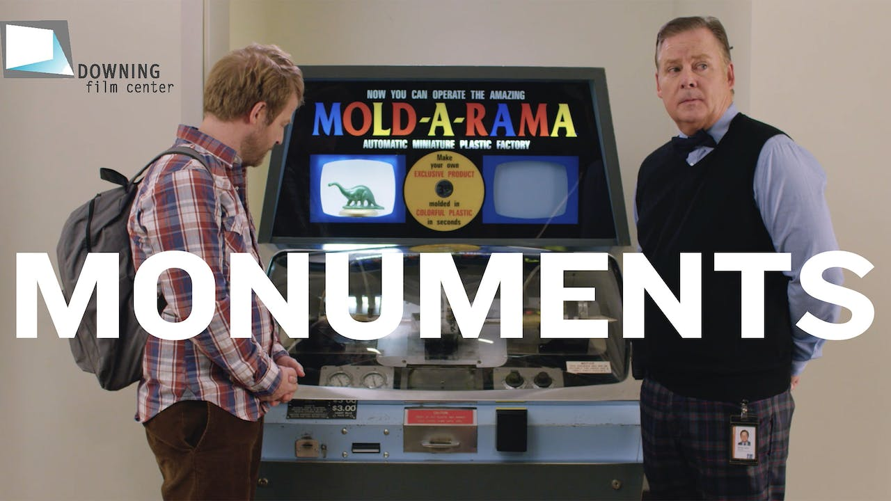 Monuments @ Downing Film Center