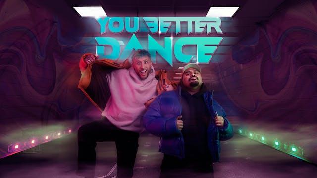 You Better Dance