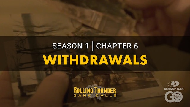 Withdrawals • Rolling Thunder Ch.6
