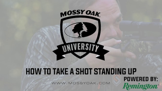 How To Take A Shot Standing Up • Mossy Oak University